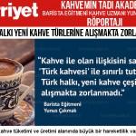 türk halkı yeni kahve türlerine alışmakta zorlanmadı yunuscakmak kahvemin tadı yemeğimin tadı